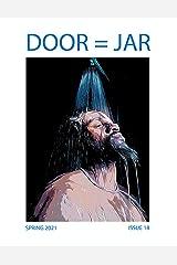 DOOR = JAR Issue 18 Spring 2021: Door Is A Jar Literary Magazine Kindle Edition