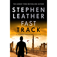 Fast Track (The Spider Shepherd Thrillers Book 18)