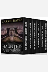 Haunted Places Collection: 6 Book Box Set Kindle Edition