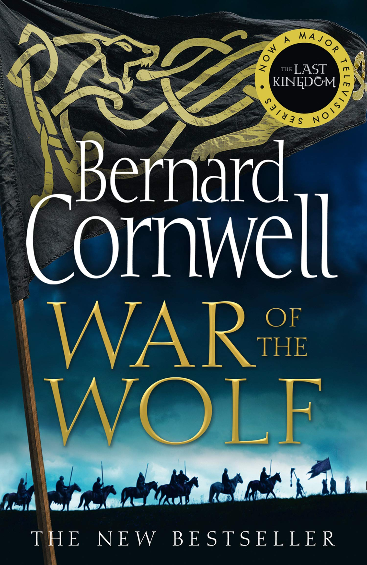 War Of The Wolf  The Last Kingdom Series Band 11
