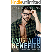 Dads with Benefits (Fairview Single Dads Book 1) (English Edition)