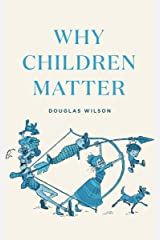 Why Children Matter Kindle Edition