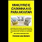 MINILIVRO E CAIXINHA A10 PARA MONTAR: Aprenda como montar, ler, escrever e ilustrar o minilivro e a caixinha A10, utilizando uma tesoura sem pontas e um ... (Minilivro e Caixinha para Montar 1)