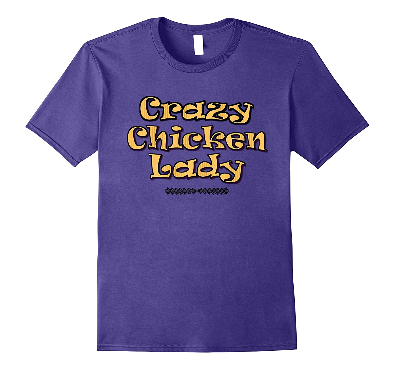 Crazy Chicken Lady Funny Chick Humor Cute Shirt-FL