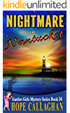 Nightmare in Nantucket: A Garden Girls Cozy Mysteries Book (Garden Girls Christian Cozy Mystery Series 14)