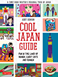 Cool Japan Guide: Fun in the Land of Manga, Lucky Cats and Ramen (English Edition)