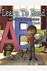 Learn to Read with Sami and Thomas: Book 2 Kindle Edition