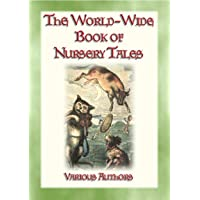 THE WORLD-WIDE BOOK OF NURSERY TALES - 8 illustrated Fairy Tales plus a host of...