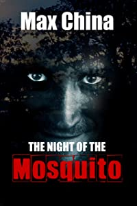 The Night of The Mosquito: A thought-provoking and original serial-killer thriller
