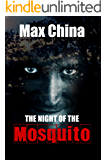 The Night of The Mosquito: A chilling serial-killer thriller
