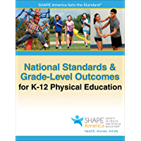 National Standards & Grade-Level Outcomes for K-12 Physical Education (English Edition)