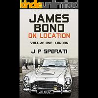 James Bond On Location: Volume 1: London (English