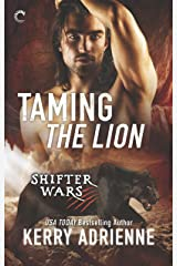 Taming the Lion: An Anthology (Shifter Wars) Mass Market Paperback