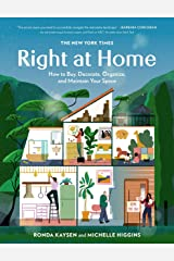 The New York Times: Right at Home: How to Buy, Decorate, Organize and Maintain Your Space Kindle Edition