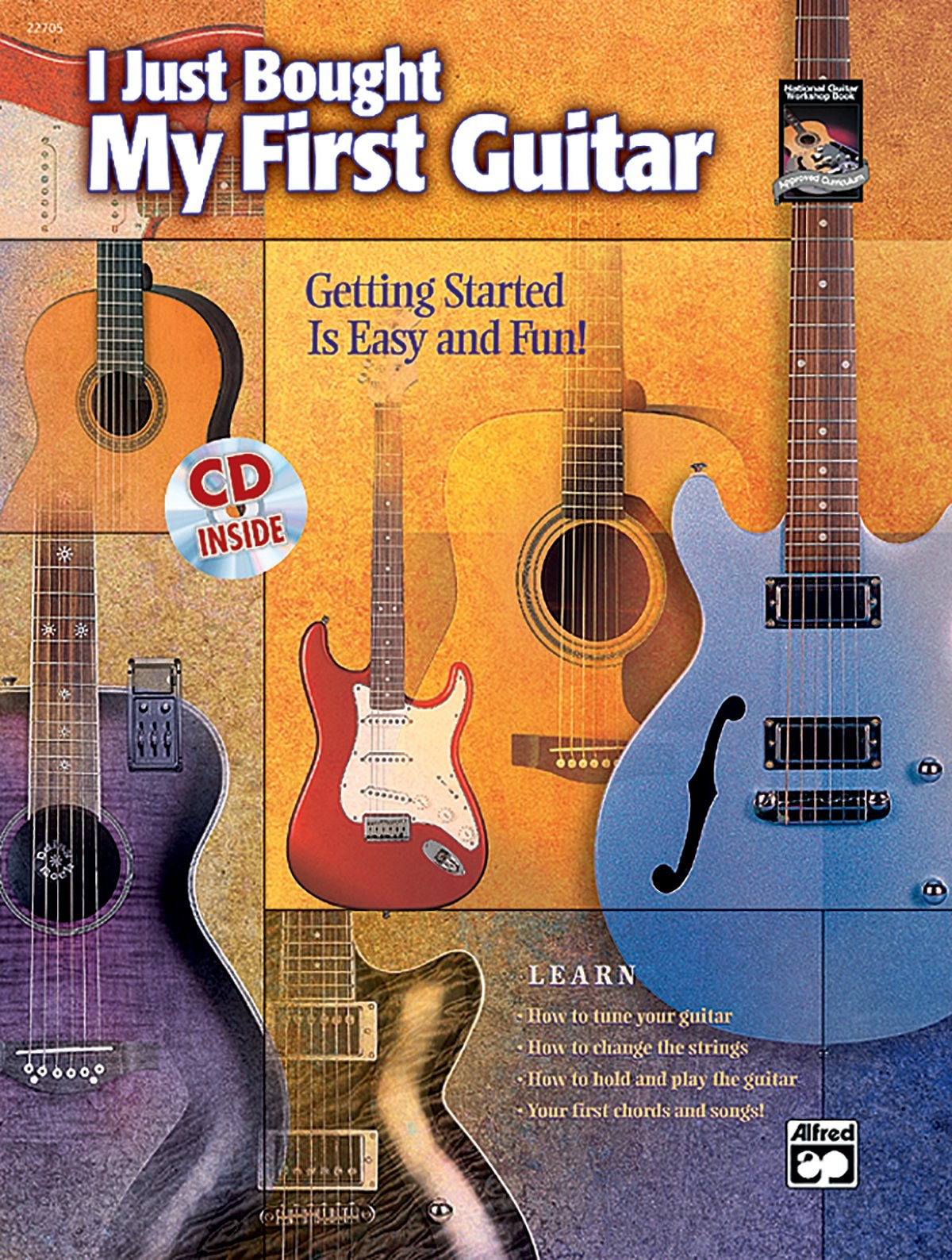 I Just Bought My First Guitar: Getting Started Is Easy and Fun!, Book & CD ebook