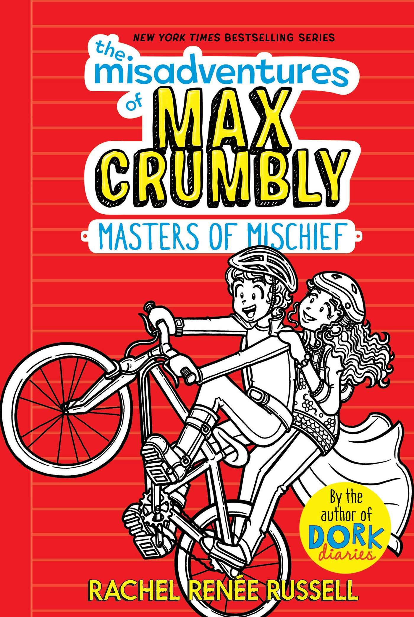 The Misadventures Of Max Crumbly 3  Masters Of Mischief  Volume 3