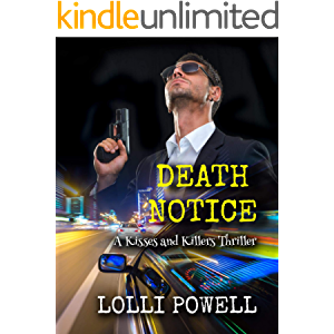 Death Notice (A Kisses and Killers Thriller) (Kisses and Killers Thrillers)