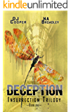 Deception (Insurrection Trilogy Book 1)