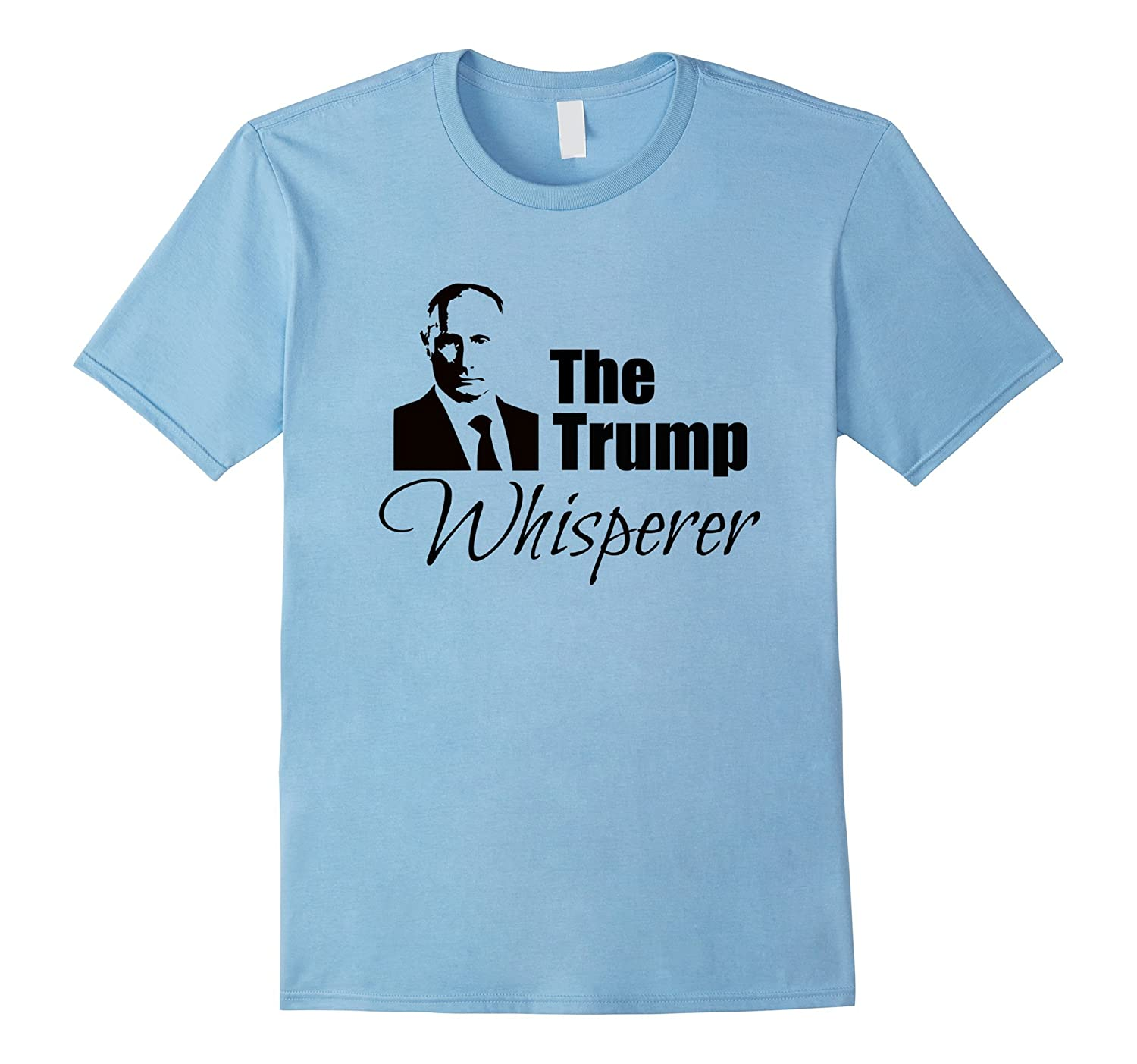 Putin as The Trump Whisperer Funny Russia Collusion T-Shirt-BN