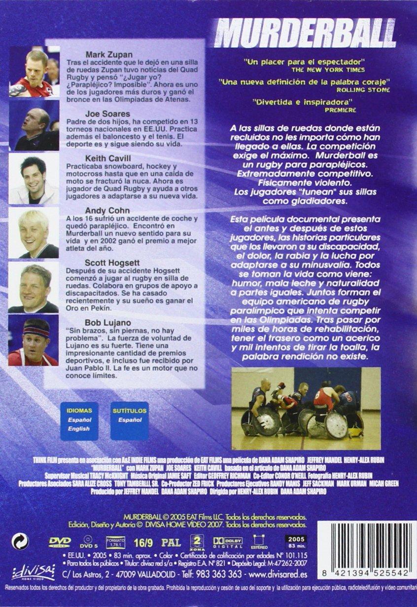 Murderball [DVD]: Amazon.es: Mark Zupan, Joe Soares, Keith Cavill, Andy Cohn, Bob Lujano, Scott Hogsett, Varios, Henry-Alex Rubin, Dana Adam Shapiro: Cine y ...