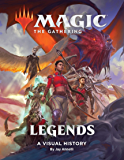Magic: The Gathering: Legends: A Visual History