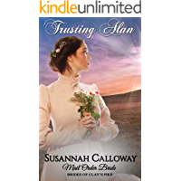 Mail Order Bride: Trusting Alan (Brides of Clay's Pike)