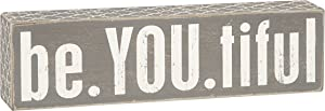 Primitives by Kathy Gray Lattice Trimmed Box Sign, 3 x 11-Inches, Be.You.Tiful