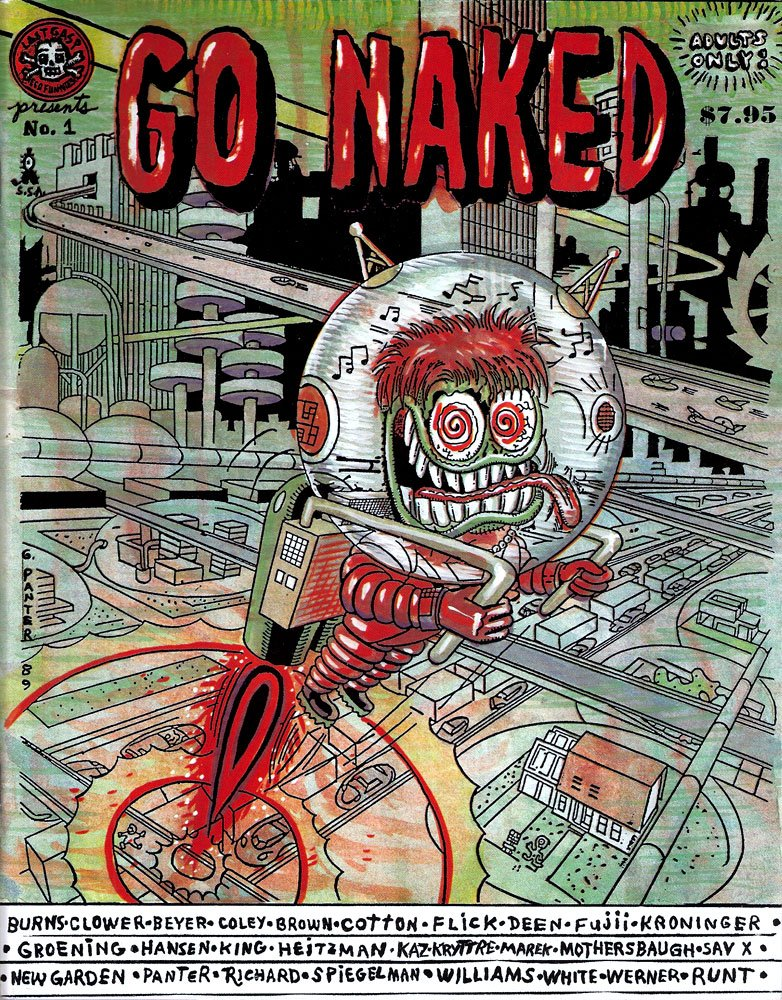 GO NAKED #1, Gary Panter; Mark Beyer; Kaz; Brad Johnson; Charles Burns; Art Spiegelman; S. Clay Wilson; Robert Williams