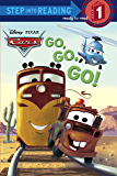 Go, Go, Go! (Disney/Pixar Cars) (Step into Reading)