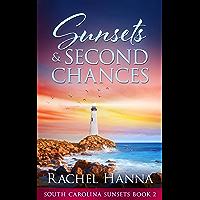 Sunsets & Second Chances (South Carolina Sunsets Book 2)