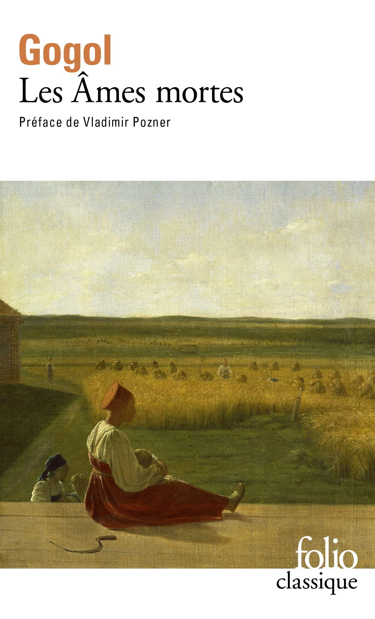 Amazon.fr - Les Âmes mortes - Nicolas Gogol, Vladimir Pozner, Henri  Mongault - Livres