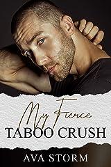 My Fierce Taboo Crush Kindle Edition