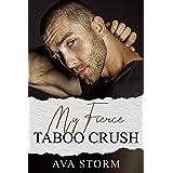 My Fierce Taboo Crush (Boston Bad Boys)