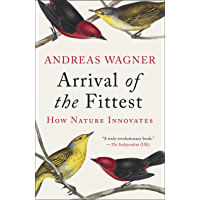 Arrival of the Fittest: Solving Evolution's Greatest Puzzle (English Edition)