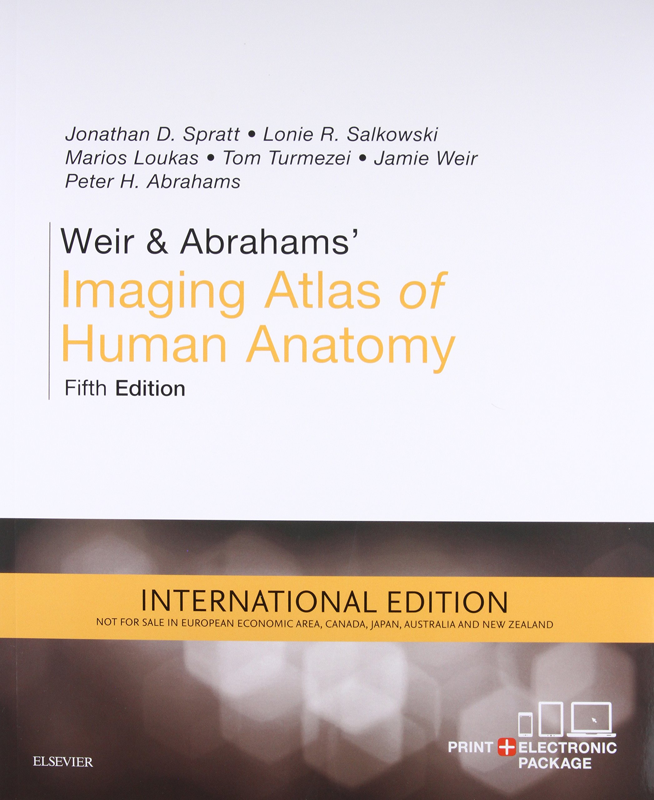 Weir Abrahams Imaging Atlas Of Human Anatomy Jonathan D Spratt