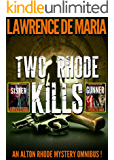 TWO RHODE KILLS: An Omnibus, Formerly RHODE KILLS