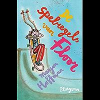 De spelregels van Floor (Ploegsma kinder- & jeugdboeken)