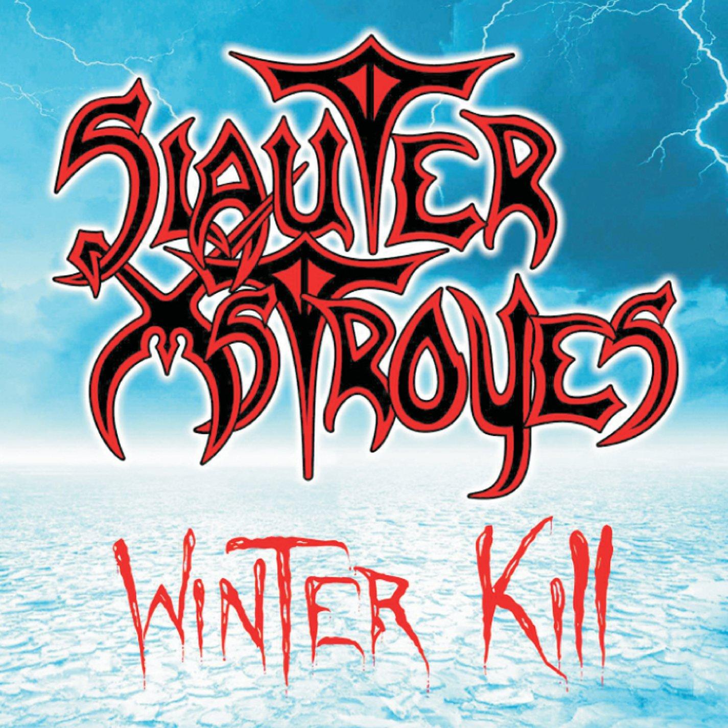 slauter xstroyes winter kill