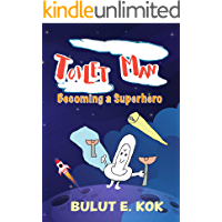 Toilet Man: Funny Superhero Story for Early and Intermediate Readers