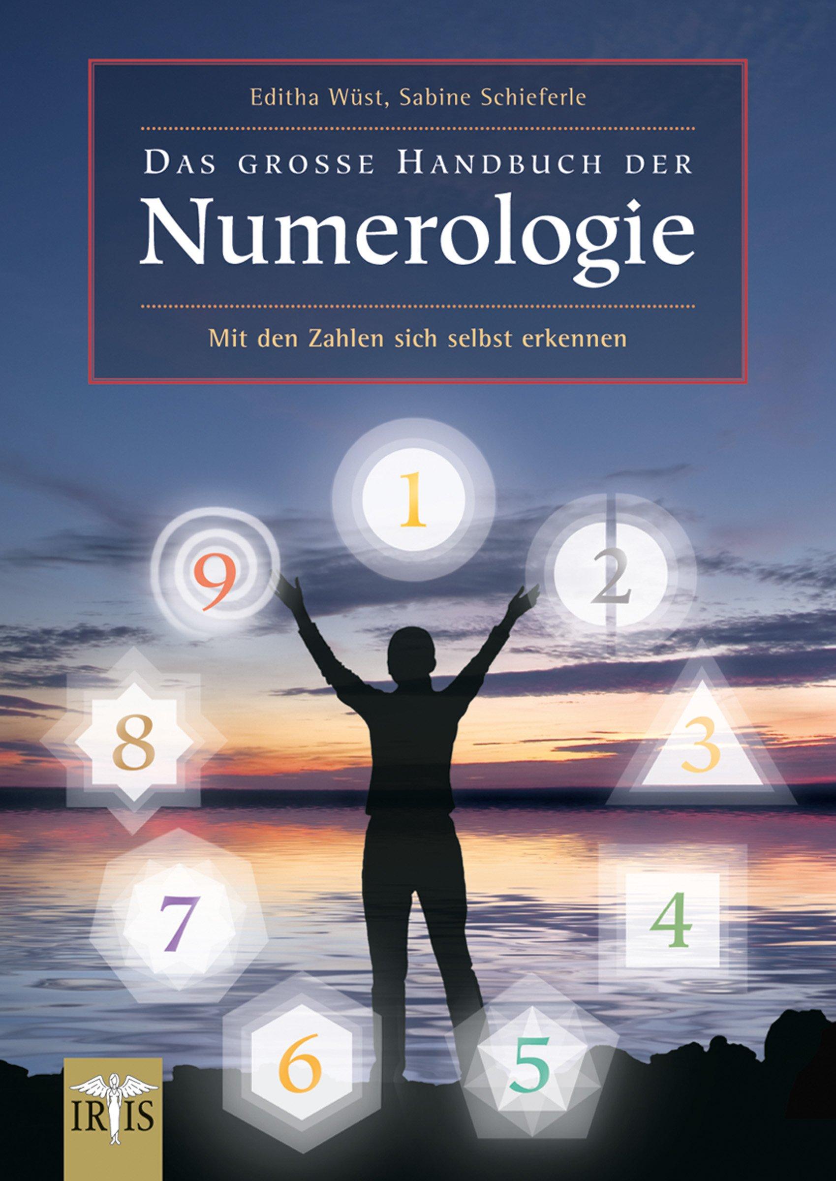 Das Große Handbuch Der Numerologie  Mit Den Zahlen Sich Selbst Erkennen