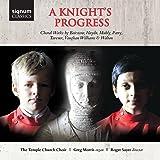 A Knight's Progress - The Temple Church Choir