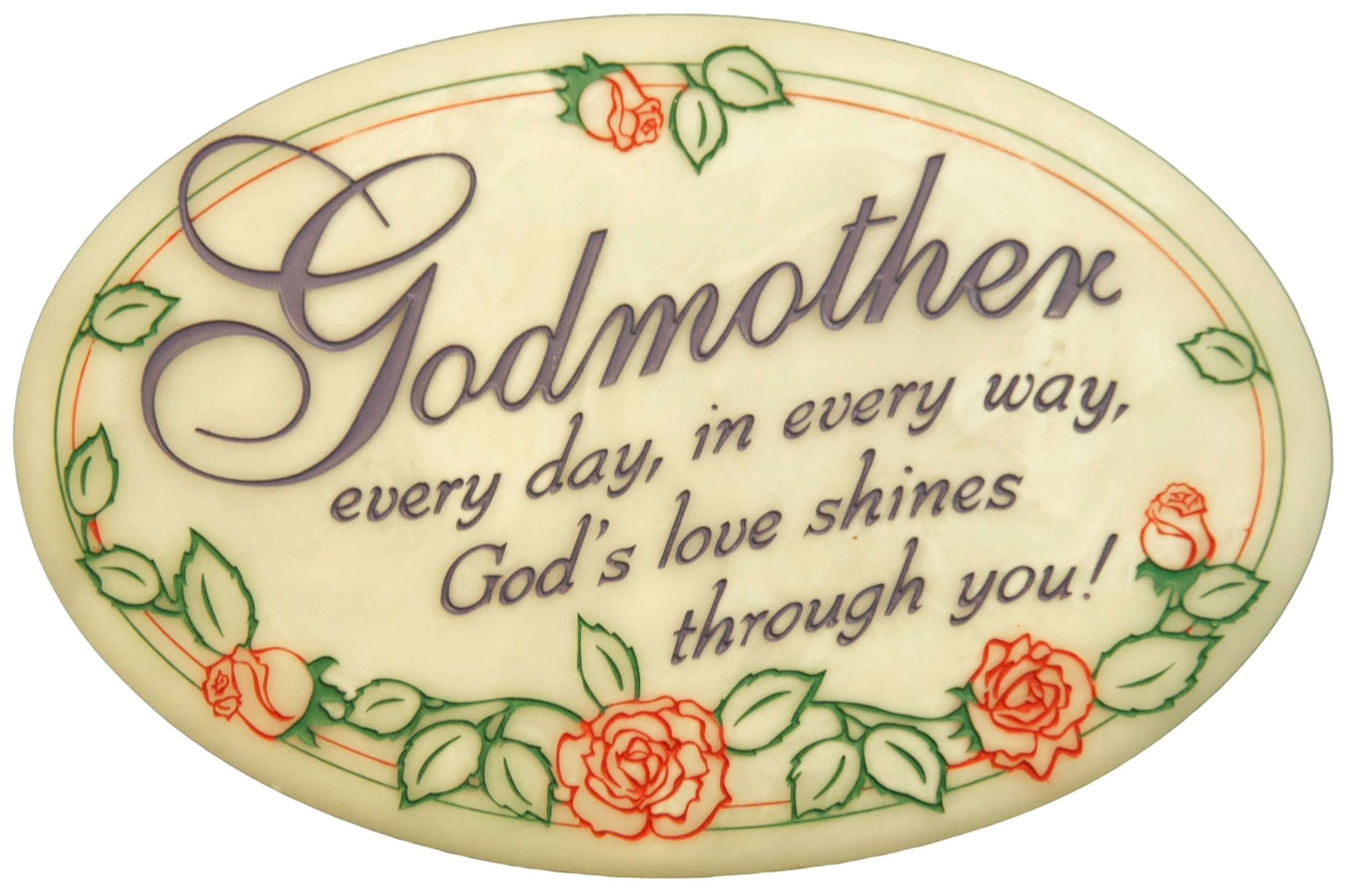 Godmother Every Day, in Every Way, God's Love Shines Through You! Decorative Plaque