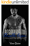 Beginning to Breathe, Again (Feral Steel MC Book 2)