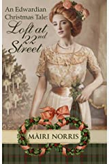 An Edwardian Christmas Tale: Loft At 22nd Street Kindle Edition