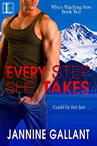 Every Step She Takes (Who's Watching Now)
