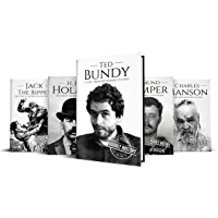 True Crime Biographies: Ted Bundy, Edmund Kemper, H. H. Holmes, Charles Manson, Jack the Ripper (Serial Killers nonfiction Book 1) (English Edition)