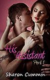 His Assistant, Part 1 (His Assistant Serials)