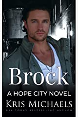 Brock (Hope City Book 1) Kindle Edition