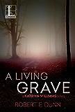 A Living Grave (A Katrina Williams Novel)