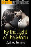 By the Light of the Moon: An Island Werewolf Romance
